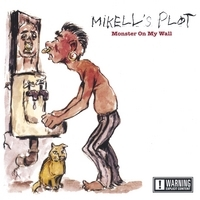 Monster On My Wall, by Mikell's Plot on OurStage
