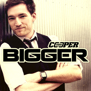 Bigger, by Steven Cooper on OurStage