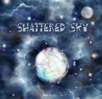 Shattered Sky, by Dreamscaper on OurStage