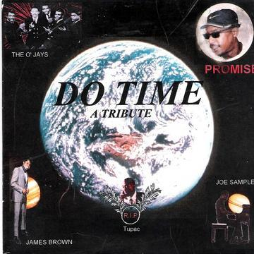 Do Time, by PROMISE AND FRIENDS on OurStage