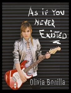 As If You Never Existed, by Olivia Bonilla on OurStage