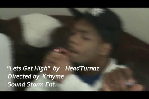 """""""Lets Get High"""", by HeadTurnaz on OurStage"""