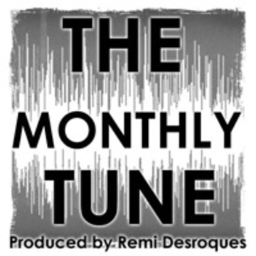 Welcome to the Monthly Tune, by Remi Desroques on OurStage