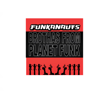 Can The Funkanauts Save The World?, by Funkanauts on OurStage