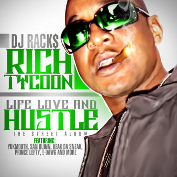 Do tha Do , by RICH Tycoon (feat. Indecent tha Slapmaster) on OurStage
