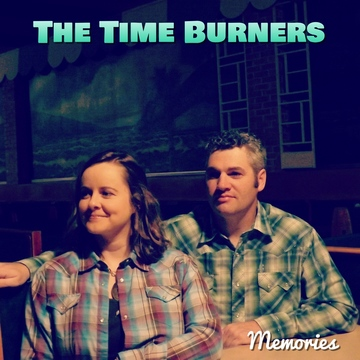 Memories, by The Time Burners on OurStage