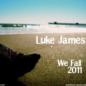 We Fall, by Luke James on OurStage