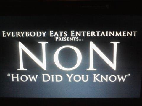 how did you know, by N.o.N  on OurStage