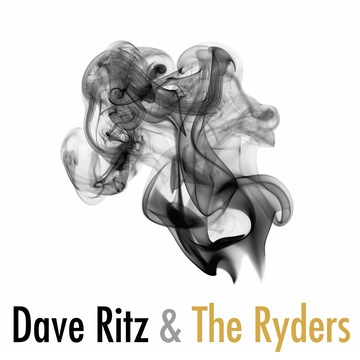 Spend Our Lives, by Dave Ritz & The Ryders on OurStage