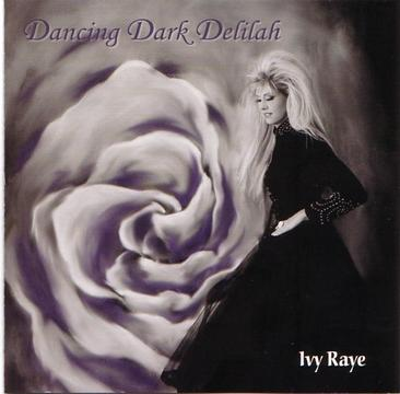 DANCING DARK DELILAH, by Ivy Raye on OurStage