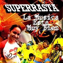 La musica esta muy bien, by Superrasta on OurStage