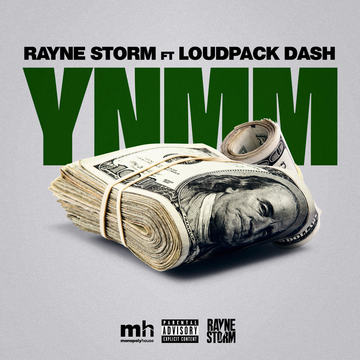 YNMM ft. Loudpack Dash, by Rayne Storm on OurStage