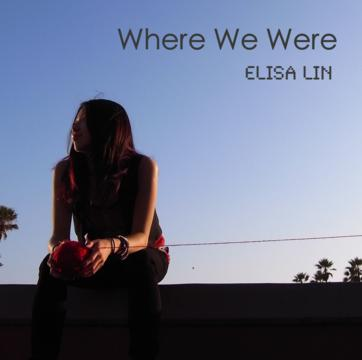 Where We Were, by Elisa Lin on OurStage