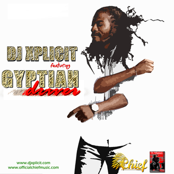 Driver ft. Gyptian, by DJ Xplicit on OurStage