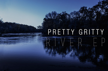 River, by Pretty Gritty on OurStage