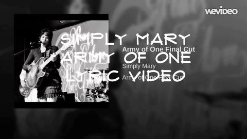 Army Of One Lyric Video, by Simply Mary on OurStage
