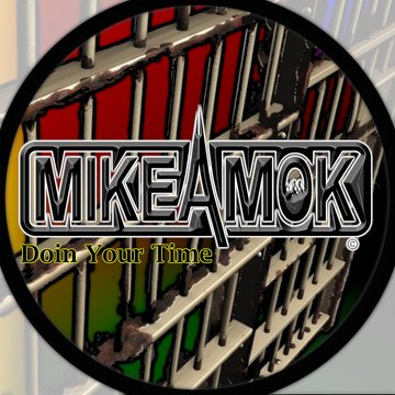 Doin Your Time, by MikeAmok on OurStage