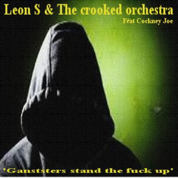 Ganstars stand the f**k up, by Leon S on OurStage