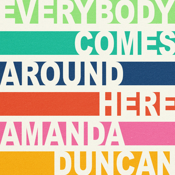 Everybody Comes Around Here, by Amanda Duncan on OurStage