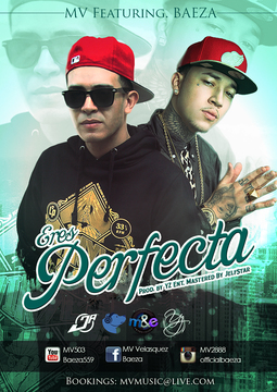 Eres Perfecta, by MV Feat. Baeza on OurStage