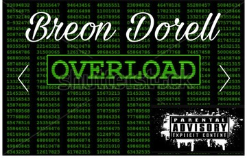 Overload, by Breon Dorell on OurStage