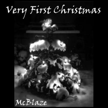 Very First Christmas, by McBlaze on OurStage