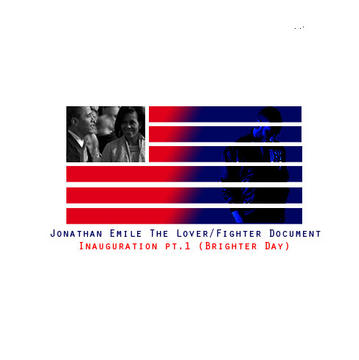 Inauguration pt.1 (Brighter Day), by Jonathan Emile on OurStage