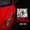 Pull, by Rayne Storm on OurStage
