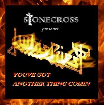 You've Got Another Thing Comin (Judas Priest), by Stone Cross on OurStage