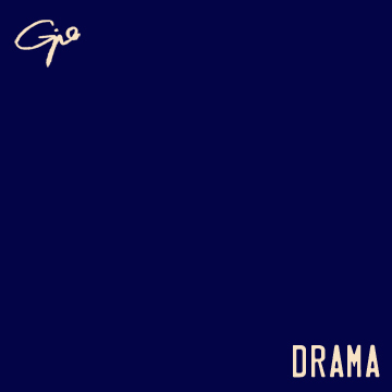 Drama, by Gio on OurStage