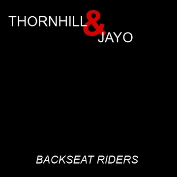 Backseat Riders, by aka Thornhill & JAYO on OurStage