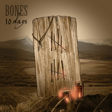 10 Days, by Bones on OurStage