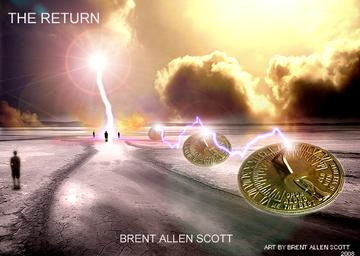 THE RETURN, by BRENT ALLEN SCOTT on OurStage