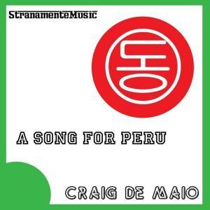 A Song For Peru, by Craig de Maio on OurStage