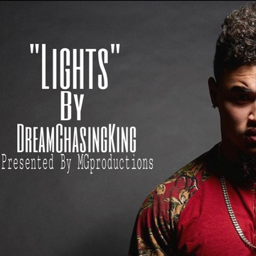 Lights Official DreamMix , by DreamChasingKing on OurStage