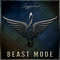 Beast Mode, by Legend on OurStage