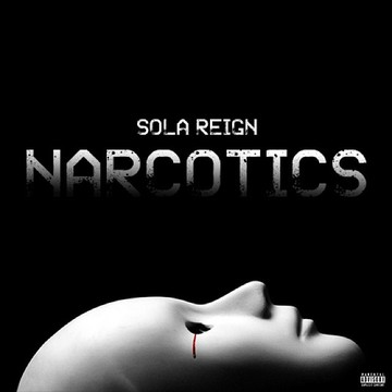 Sola Reign - Narcotics (Prod By John Music) [Official Video], by Sola Reign on OurStage