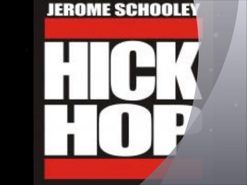 Untitled upload for Jerome Schooley Hick Hop, by Jerome Schooley Hick Hop on OurStage