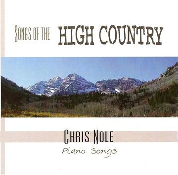 HIGH COUNTRY, by CHRIS NOLE on OurStage
