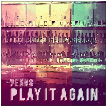 Play It Again, by The Venns on OurStage