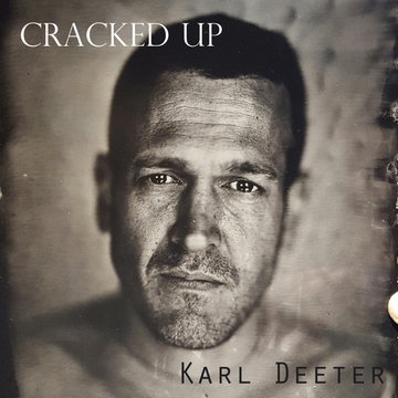 Cracked Up, by Karl_Deeter on OurStage