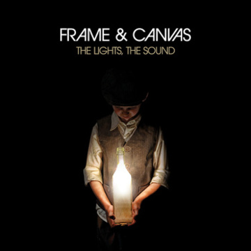 The Lights, The Sound, by Frame & Canvas on OurStage