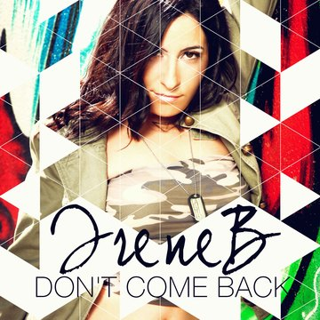 Don't Come Back, by IreneB on OurStage