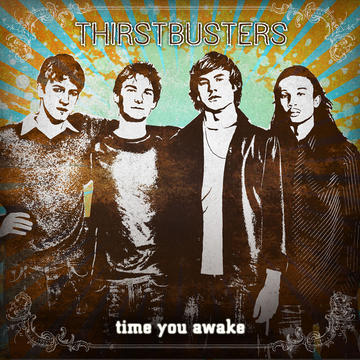 Time You Awake, by Thirstbusters on OurStage