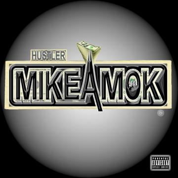 Hustler, by MikeAmok on OurStage