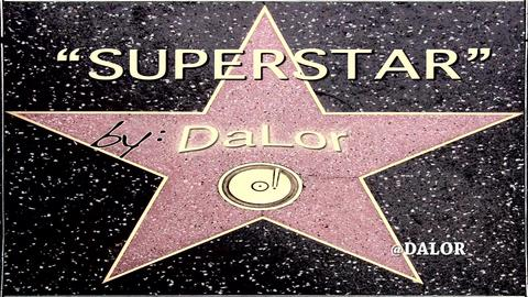Superstar, by DaLor on OurStage