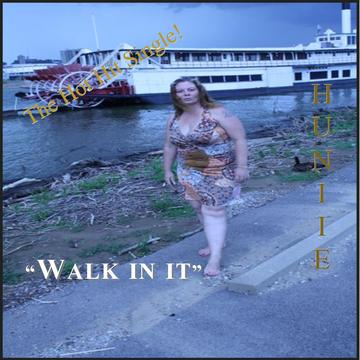 """""""Walk In It"""", by Huniie on OurStage"""