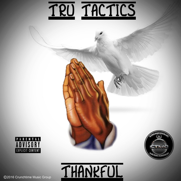 Thankful, by TRU Tactics on OurStage