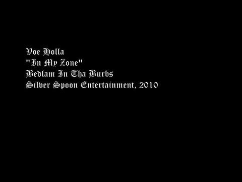 In My Zone Intro Video Slide, by Voe Holla on OurStage
