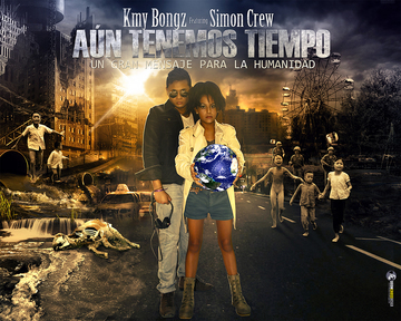 Aún Tenemos Tiempo, by Kmy Bongz on OurStage